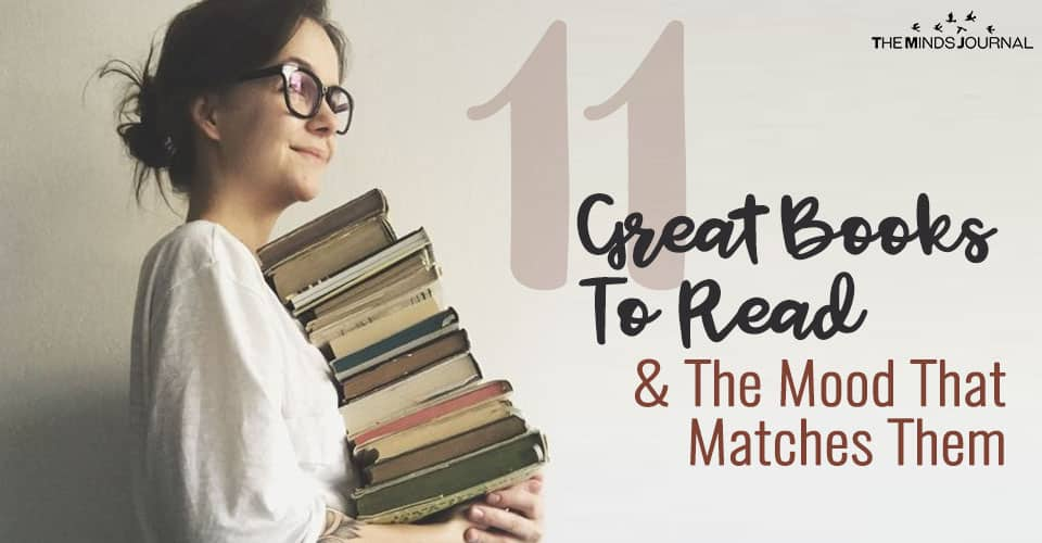 11 Great Books To Read And The Mood That Matches Them