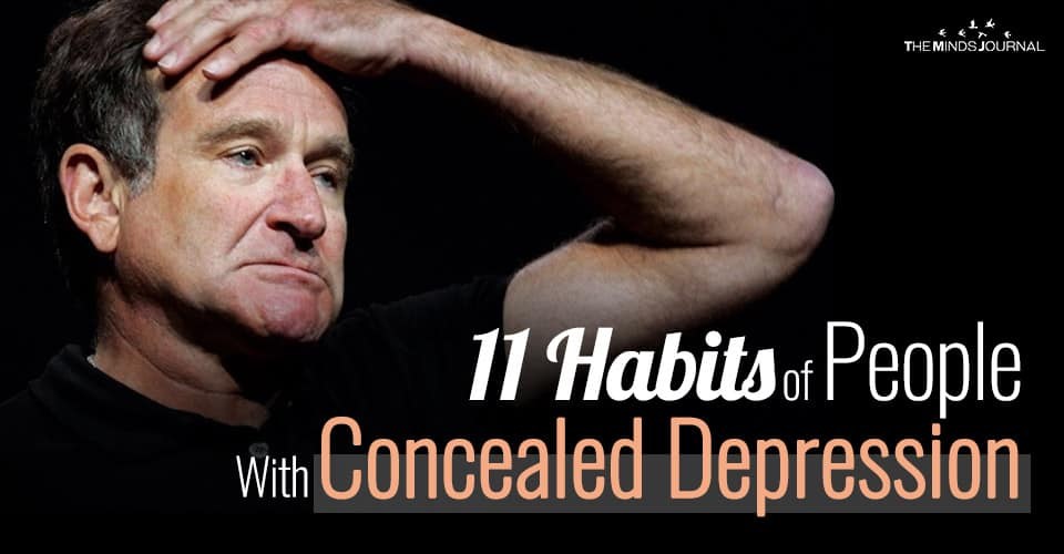11 Habits of People With Concealed Depression