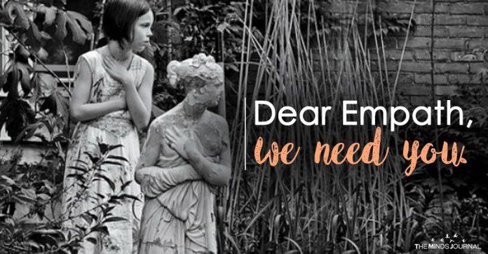 Dear Empath, we need you.
