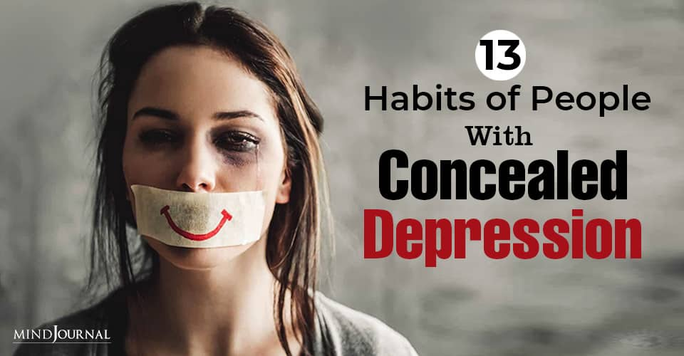 Habits of People With Concealed Depression
