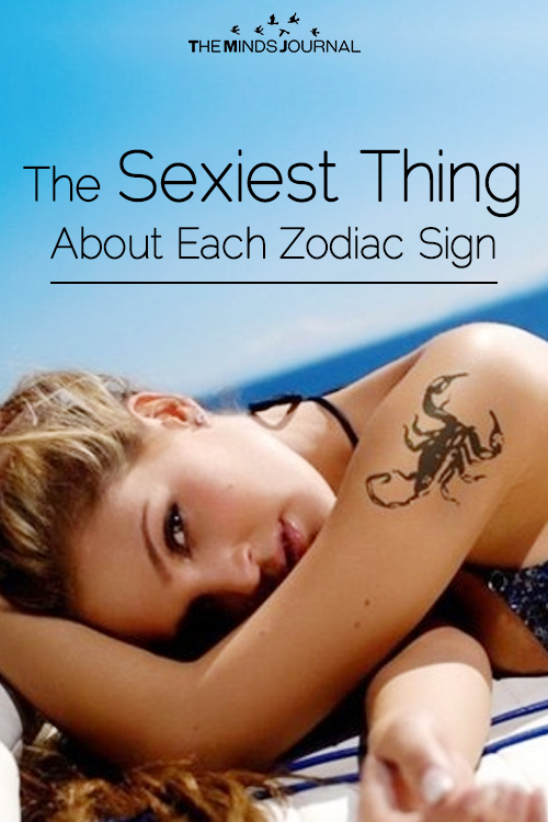 The sexiest Thing About Each Zodiac Sign