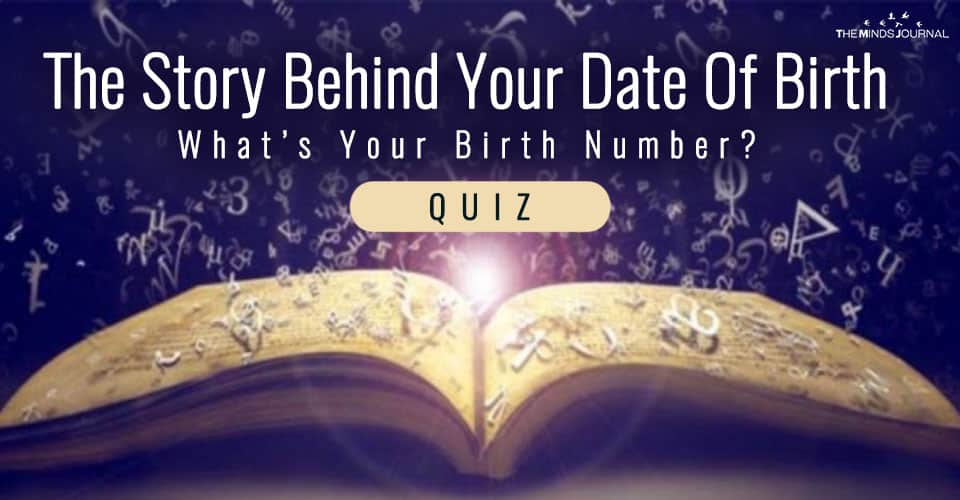 The Story Behind Your Date Of Birth – What's Your Birth Number?