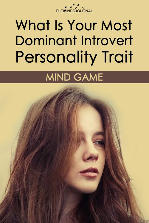 Which Introvert Personality Trait Is Your Most Dominant