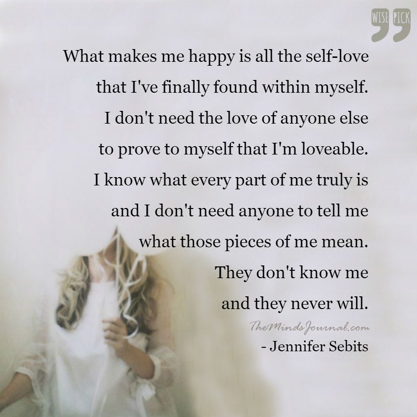 All the self love I've found within myself