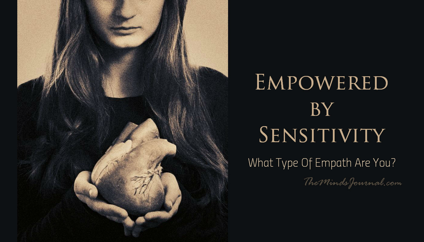 Empowered By Sensitivity: The 10 Types of Empath