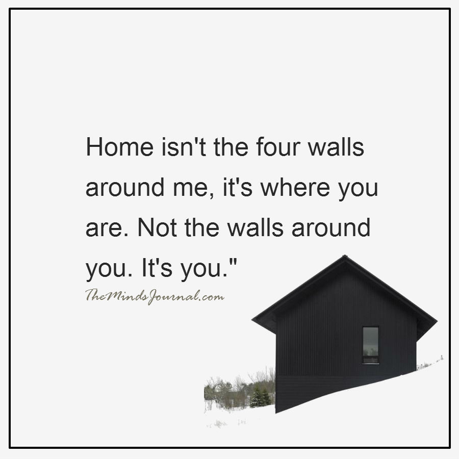 Home isn't the four walls