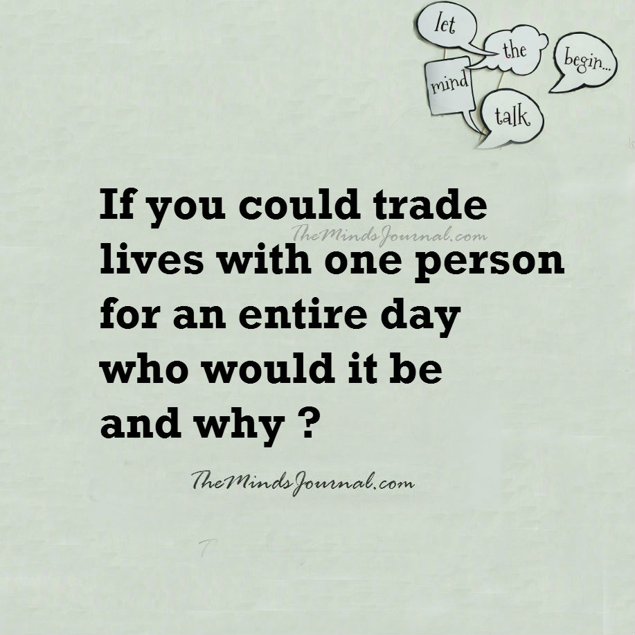 If you could trade lives