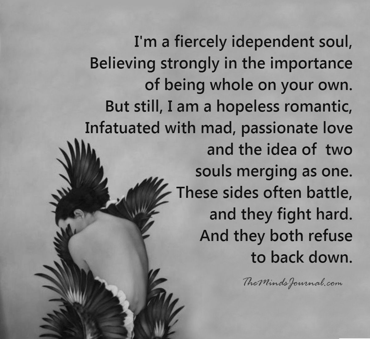 I'm a fiercely independent Soul