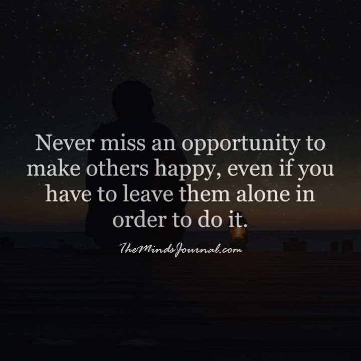 Opportunity to make others happy