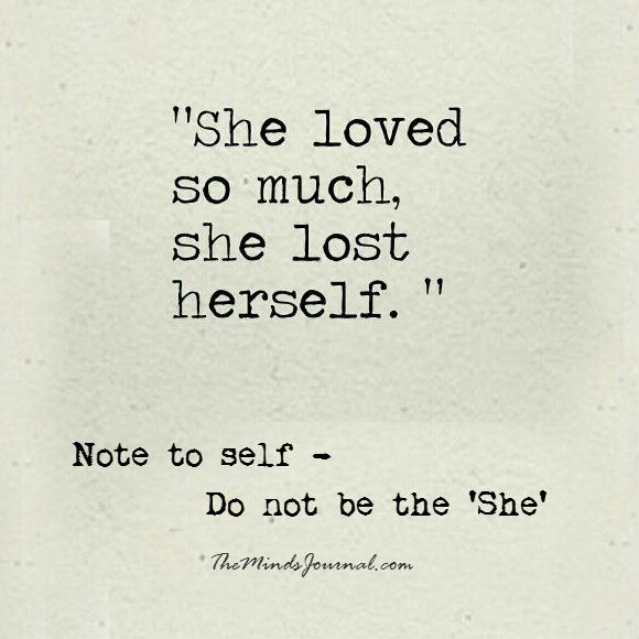 She loved so much