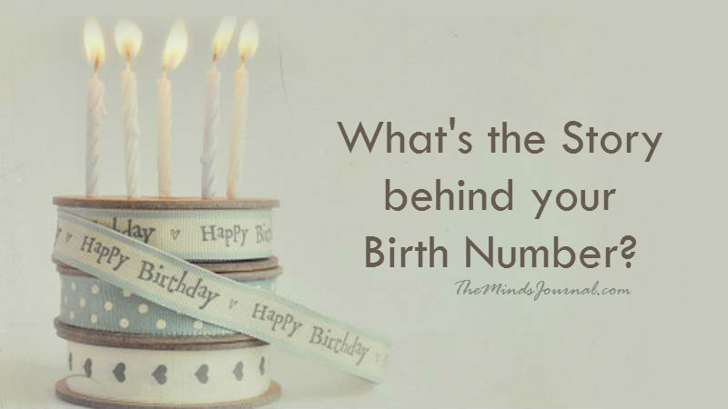 Story Behind Your Date Of Birth – WHAT'S YOUR BIRTH NUMBER?