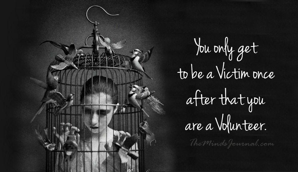 Victim Mentality? Empowerment Through Self-Awareness