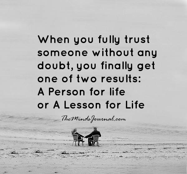 When you trust someone fully