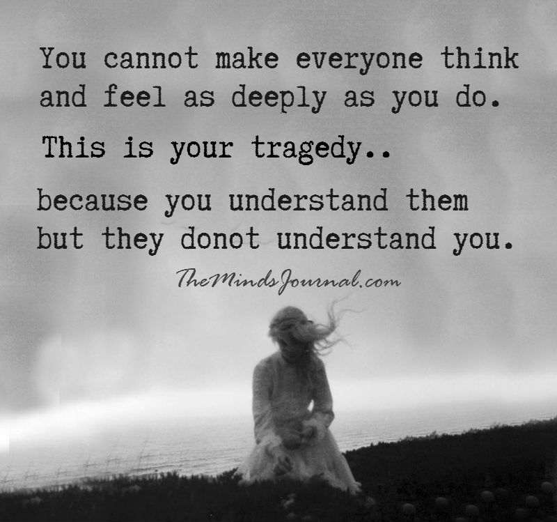You cannot make everyone think and feel
