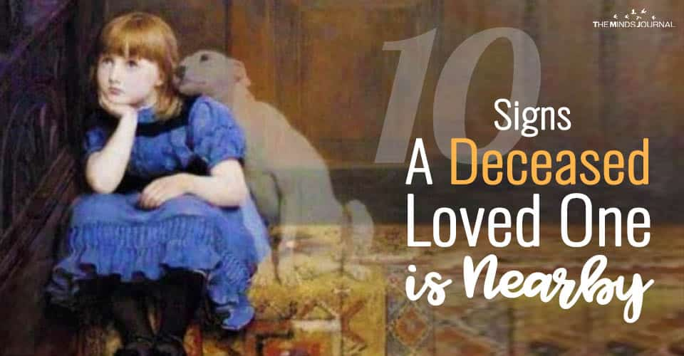10 Signs A Deceased Loved One is Nearby