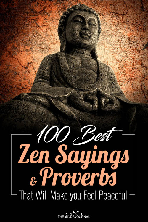 100 Best Zen Sayings And Proverbs That Will Make you Feel Peaceful