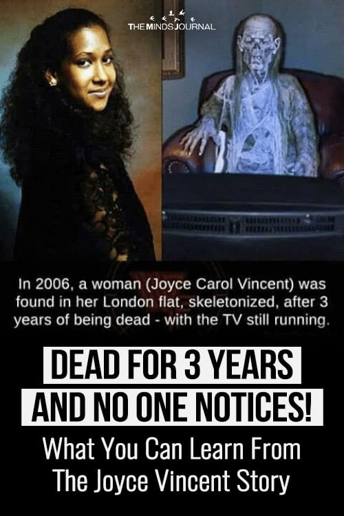 Dead For 3 Years and No One Notices 3 Lessons From The Joyce Vincent Story