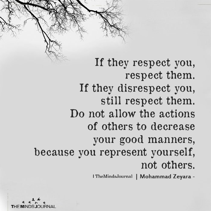 If They Respect You, Respect Them