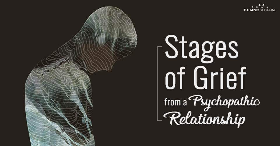 Stages of grief from a Psychopathic Relationship