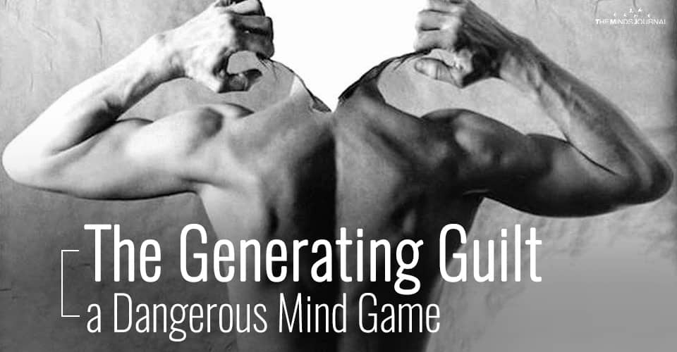 The Generating Guilt - a Dangerous Mind Game