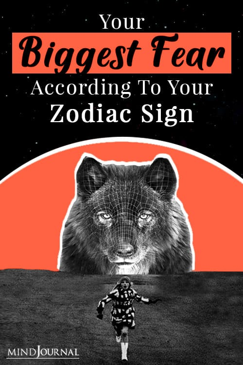 Your Biggest Fear According To Your Zodiac Sign Pin