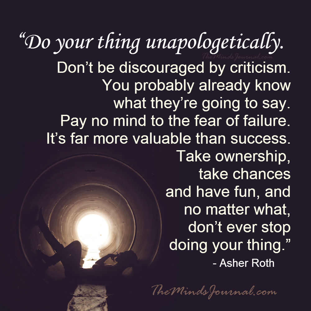 Do your thing unapologetically