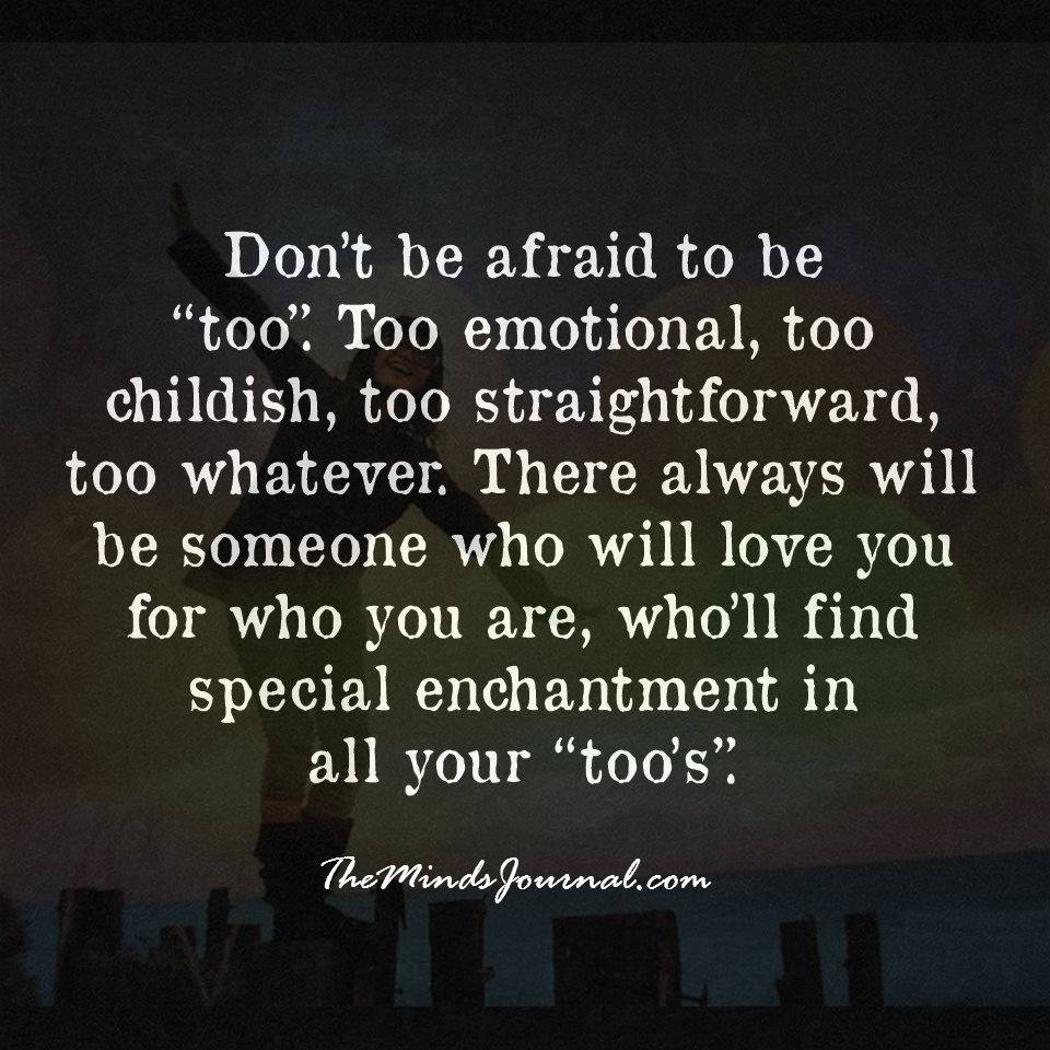 Don't be afraid of a too