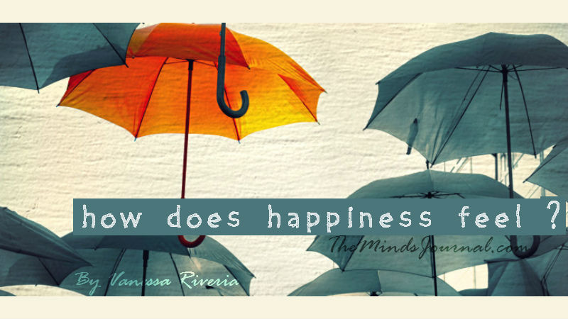 How does happiness feel ? – Mind Talk
