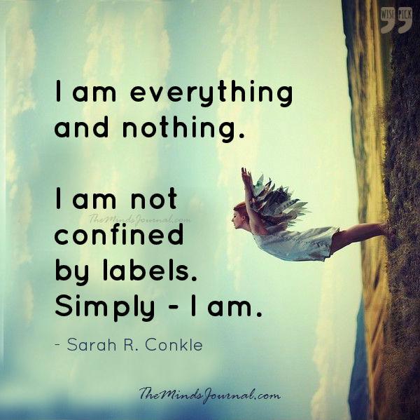 I am everything and nothing