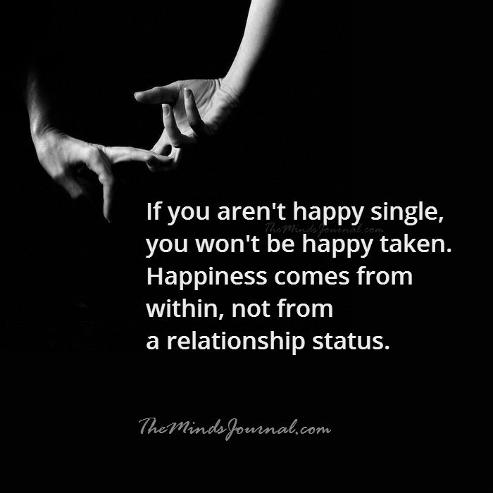 If you aren't happy single