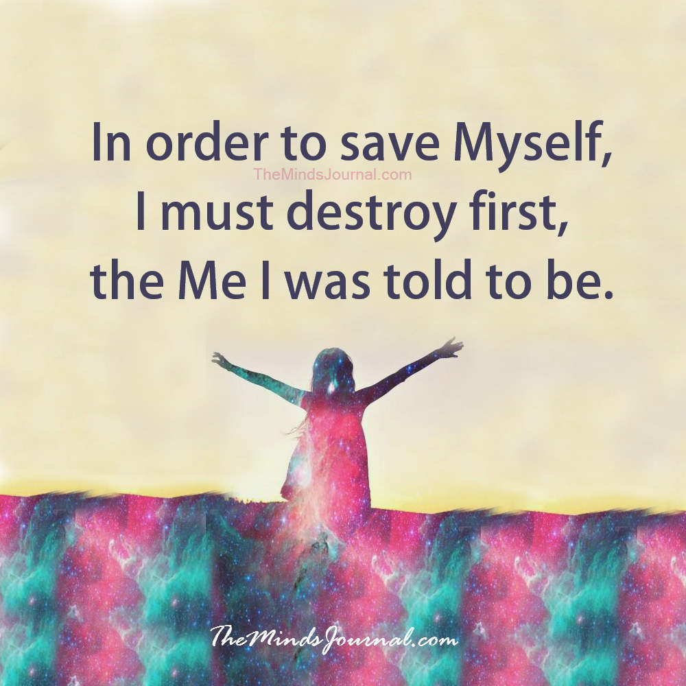 In order to save myself