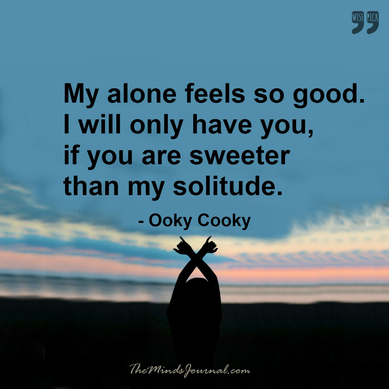 My alone feels so good