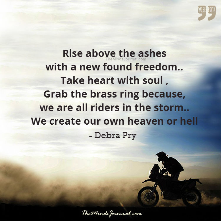 Rise above the ashes