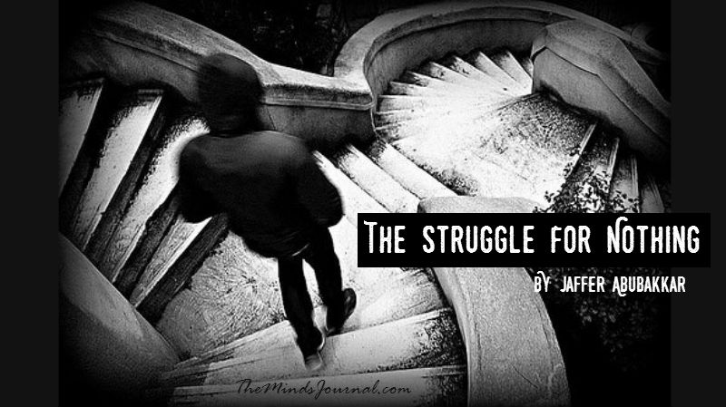 "Stop this ""Struggle for Nothing"" – Mind Talk"