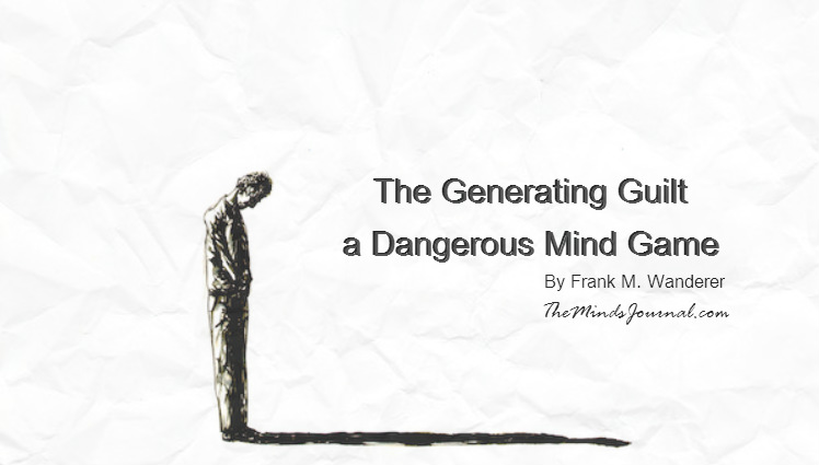 The Generating Guilt – a Dangerous Mind Game