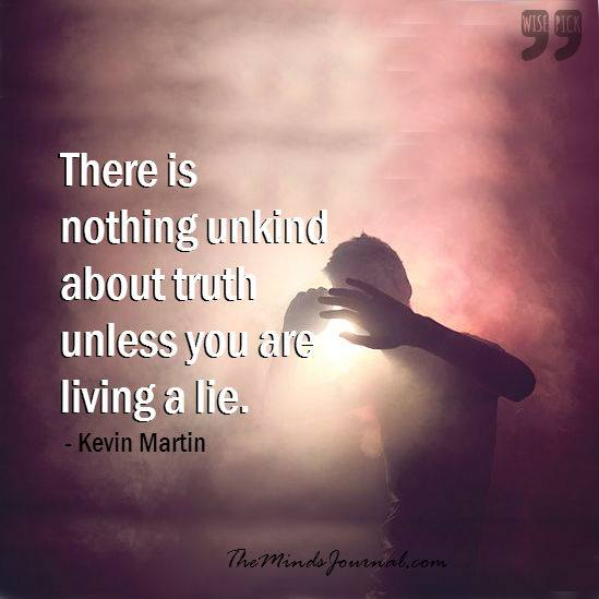 There is nothing unkind about truth