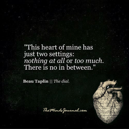This heart of mine has just two settings