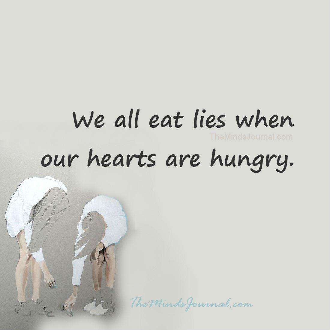 We all eat lies
