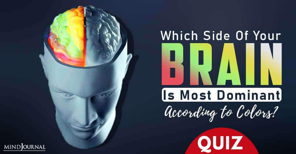 your brain is most dominant