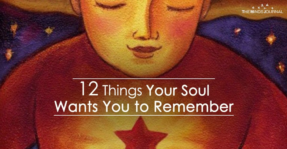 12 Things Your Soul Wants You to Remember