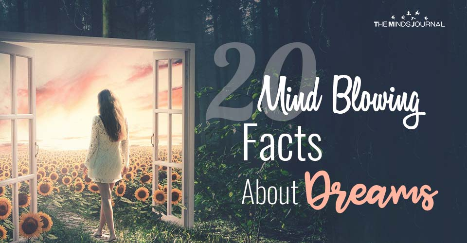 20 Interesting Facts About Dreams That You Didn't Know About