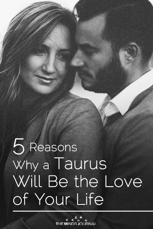 5 Reasons Why a Taurus is the Strongest Lover You'll Ever Have