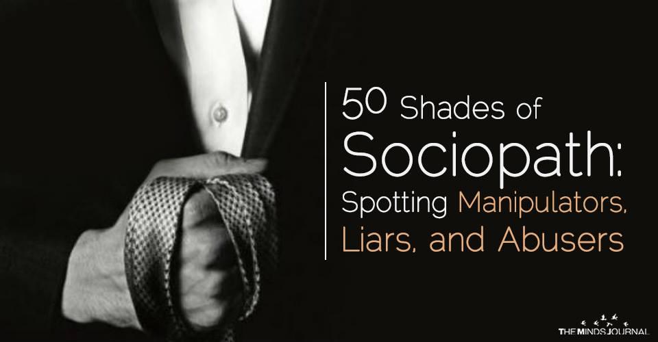 50 Shades of Sociopath: Spotting Manipulators, Liars, and Abusers
