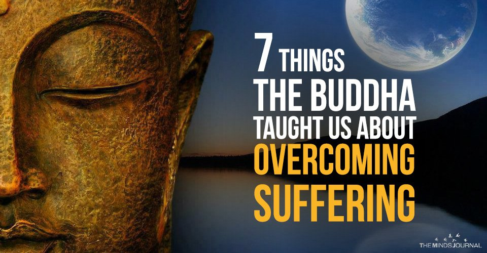 7 Things The Buddha Taught Us About Overcoming Suffering2
