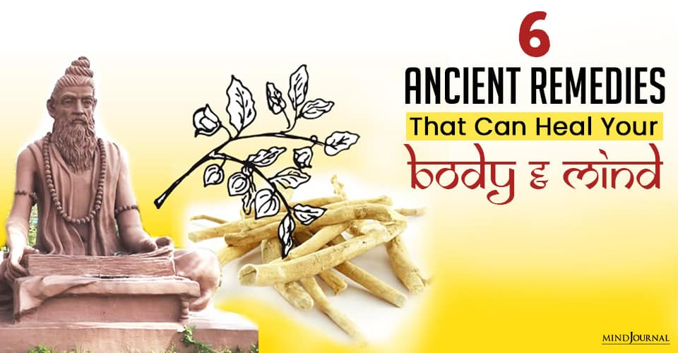 Ancient Remedies That Can Heal Your Body