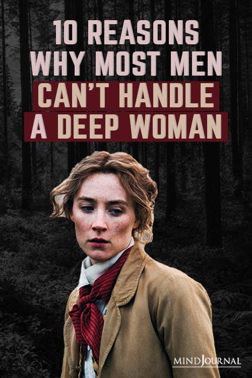 Reasons Men Cant Handle Deep Woman Pin