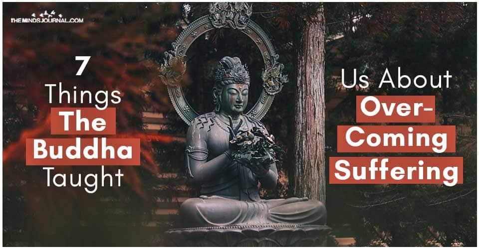Things Buddha Taught Us Overcoming Suffering