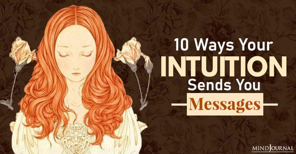 Ways Your Intuition Sends You Messages