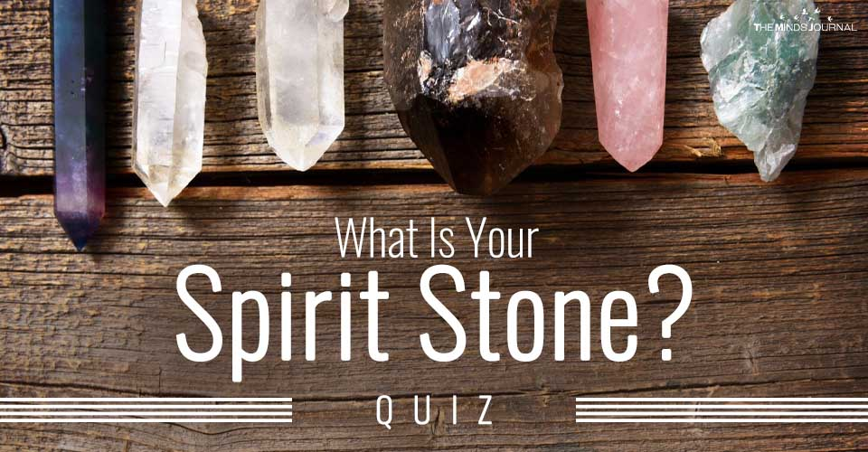 Spirit Stone Quiz: Which Stone Is Connected To Your Spirit?