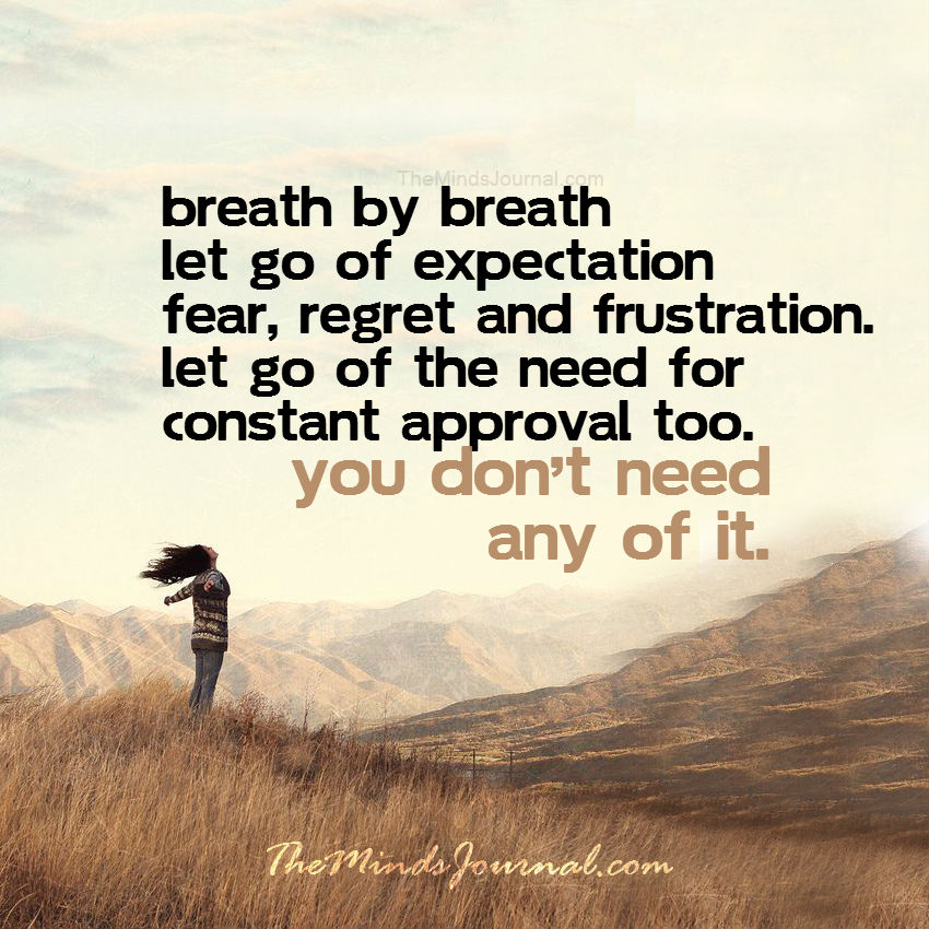 Breath by breath let go of